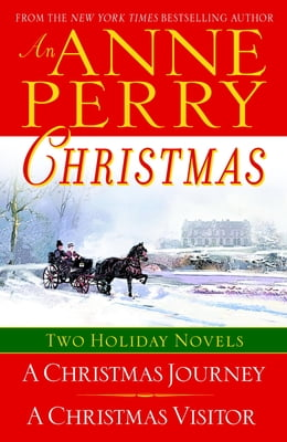 Book An Anne Perry Christmas: Two Holiday Novels by Anne Perry