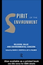 Spirit of the Environment: Religion, Value and Environmental Concern