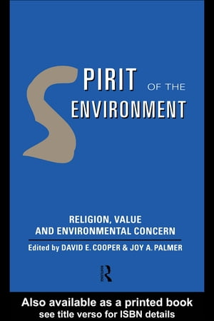 Spirit of the Environment Religion,  Value and Environmental Concern