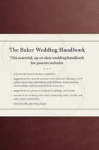 The Baker Wedding Handbook