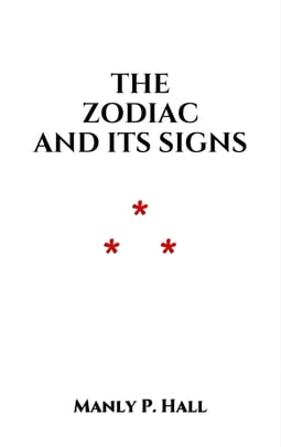 The Zodiac and Its Signs