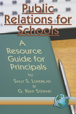Book Public Relations For Schools: A Resource Guide for Principals by Sally S. Lundblad