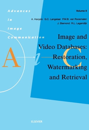 Image and Video Databases: Restoration,  Watermarking and Retrieval