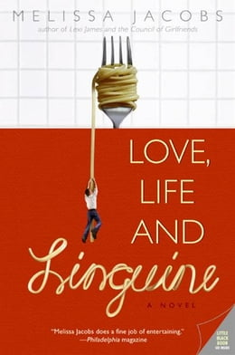 Book Love, Life and Linguine by Melissa Jacobs