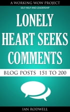 Lonely Heart Seeks Comments by Ian Rodwell