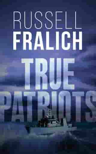 True Patriots by Russell Fralich
