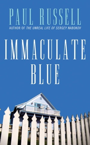 Immaculate Blue A Novel