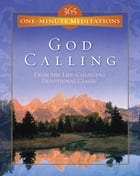 365 One-Minute Meditations from God Calling by A. J. Russell