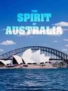 The Spirit of Australia by Selwa Anthony, Sue Williams