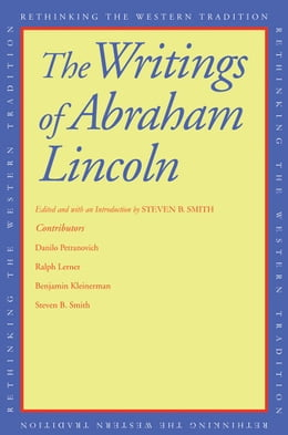 Book The Writings of Abraham Lincoln by Abraham Lincoln