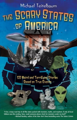 Book The Scary States of America by Michael Teitelbaum