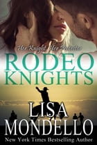 Her Knight, Her Protector by Lisa Mondello