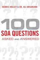 100 SOA Questions: Asked and Answered by Kerrie Holley