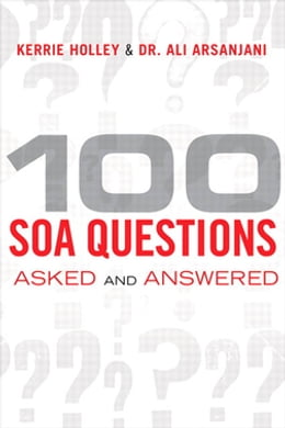 Book 100 SOA Questions: Asked and Answered by Kerrie Holley