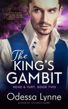 The King's Gambit: A Novel of Fantasy and Romance by Odessa Lynne
