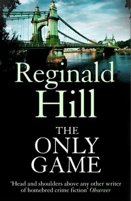Book The Only Game by Reginald Hill
