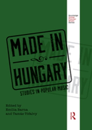 Made in Hungary Studies in Popular Music