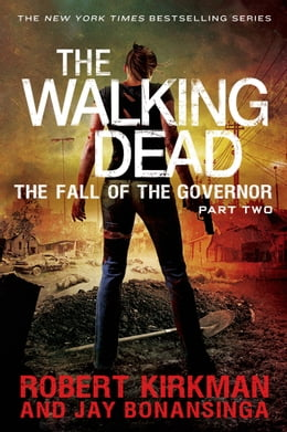 Book The Walking Dead: The Fall of the Governor: Part Two by Robert Kirkman