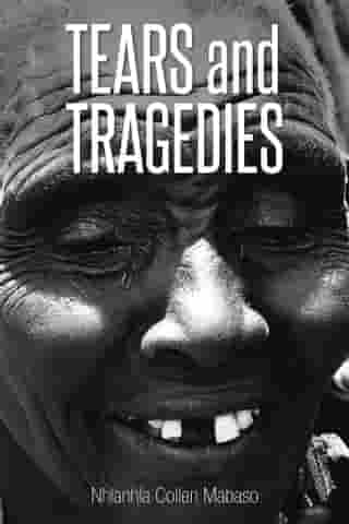 Tears and Tragedies
