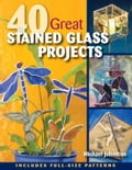 40 Great Stained Glass Projects 9621d0de-23de-4390-bc89-886b8be516d5