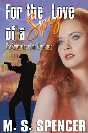 For the Love of a Spy: The Scrivener and the Handyman
