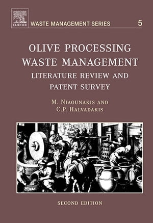 Olive Processing Waste Management Literature Review and Patent Survey