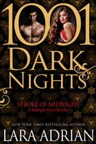 Stroke of Midnight: A Midnight Breed Novella by Lara Adrian
