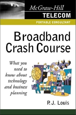 Book Broadband Crash Course by Louis, P. J.