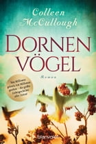 Dornenvögel: Roman by Colleen McCullough