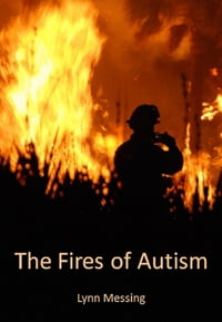 The Fires of Autism