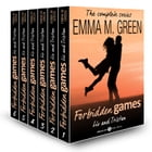 Forbidden Games, Liv and Tristan - The Complete Series by Emma M. Green