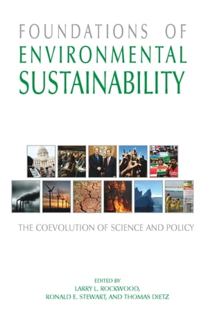 Foundations of Environmental Sustainability The Coevolution of Science and Policy