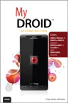 Book My DROID: (Covers DROID 3/Milestone 3, DROID Pro, DROID X2, DROID Incredible 2/Incredible S, and… by Craig James Johnston