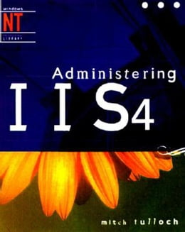 Book Administering IIS4 by Tulloch, Mitch