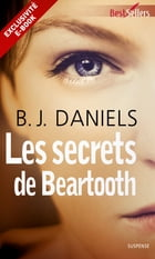 Les secrets de Beartooth: Prequel - Beartooth Mountain by B.J. Daniels