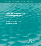 Rural Resource Management (Routledge Revivals)