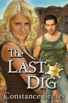 The Last Dig by Constance Bretes
