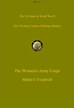 Book The Women's Army Corps by Mattie Treadwell