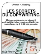 Les Secrets du Copywriting by Christian H. Godefroy