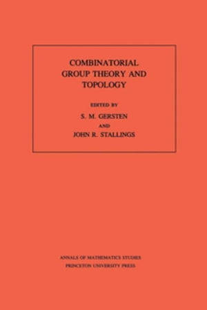 Combinatorial Group Theory and Topology. (AM-111)