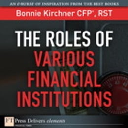 Book The Roles of Various Financial Institutions by Bonnie Kirchner