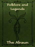 The Alraun by Folklore and Legends