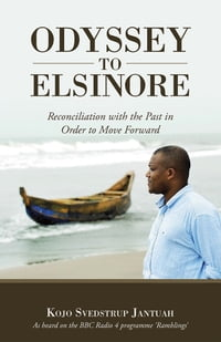 ODYSSEY TO ELSINORE: Reconciliation with the Past in Order to Move Forward