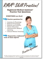 RMA Skill Practice: Registered Medical Assistant Practice Test Questions by Complete Test Preparation Inc.