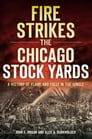 Fire Strikes the Chicago Stock Yards Cover Image