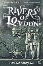 Rivers of London: Night Witch #1 by Ben Aaronovitch
