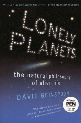 Book Lonely Planets: The Natural Philosophy of Alien Life by David Grinspoon