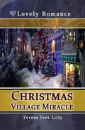 Christmas Village Miracle b8395744-3d5d-42b5-a561-d0533f925a76
