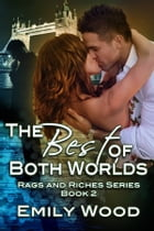 The Best of Both Worlds by Emily Wood