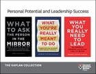 Personal Potential and Leadership Success: The Kaplan Collection (3 Books) by Robert Steven Kaplan